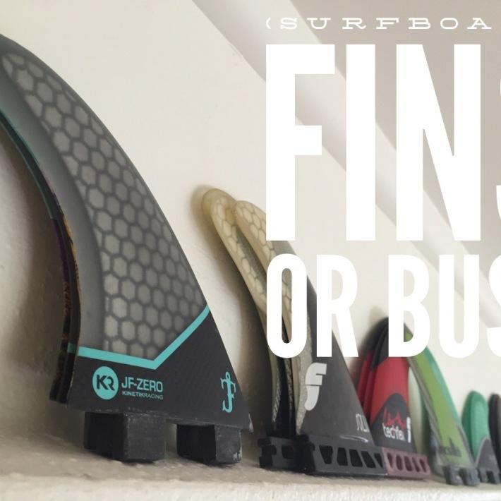 (Surfboard) Fins or Bust