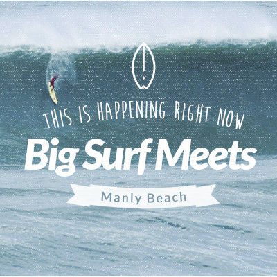 This is Happening Right Now Big Surf Meets Manly Beach | Benny's Boardroom